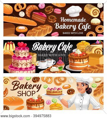 Bakery Shop Desserts, Cakes And Pastry Vector Banners. Baker Woman Presenting Bake House Assortment