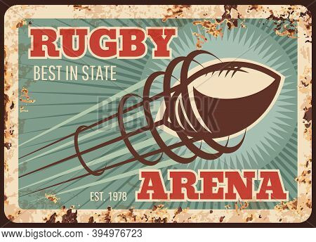 Rugby Sport Metal Plate Rusty, Football American Ball On Arena, Vector Retro Poster. Rugby Football