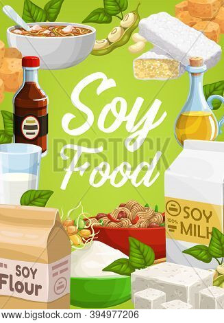 Soy Food And Soybean Vector Products Noodles, Tofu Cheese, Soybean Oil And Flour, Sauce And Germinat