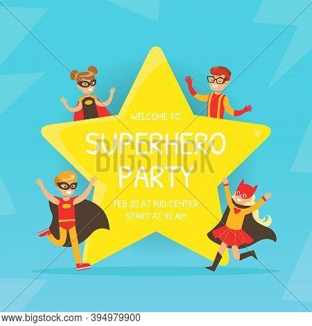 Welcome To Superhero Party Invitation, Happy Birthday Card With Happy Kids Having Fun In Superhero C