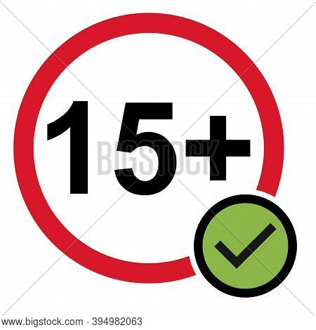 15 Do S Restriction Flat Sign Isolated On White Background. Age Limit Symbol. No Under Fifteen Years