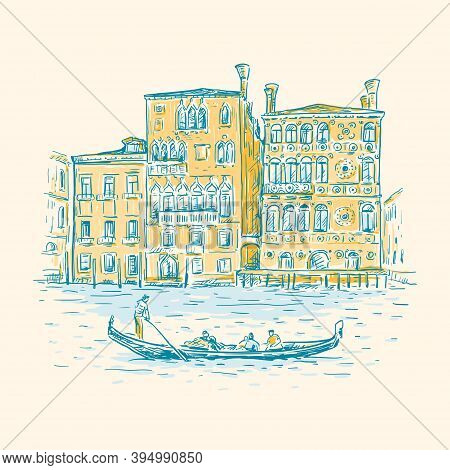 Hand Drawn Romantic Sketch Vector Illustration Of Venice, Italy. Drawing Of A Canal, Houses And Gond