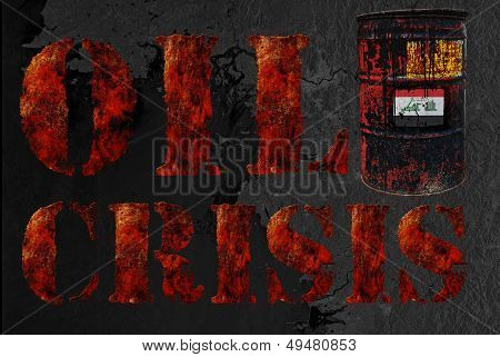 Global Economic Oil Crisis With Vintage Rusty Oil Drum And Grudg