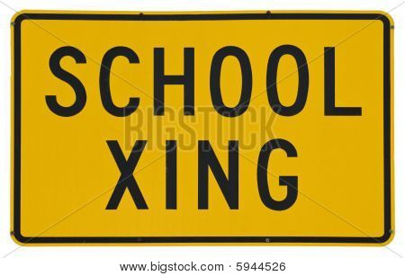 School Xing yellow metal road sign isolated on white poster