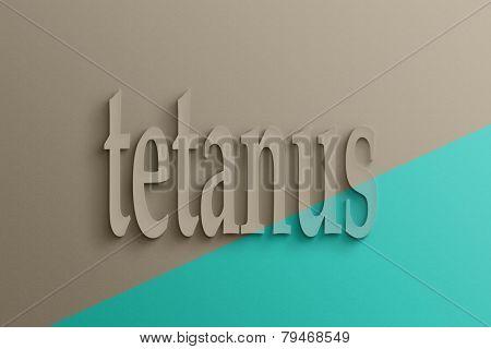3D text on the wall, tetanus