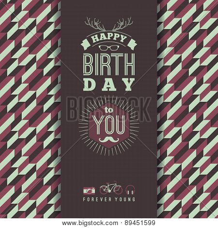 Happy Birthday Congratulations, Vintage Retro Background With Geometric Pattern.