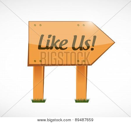 Like Us Wood Sign Concept