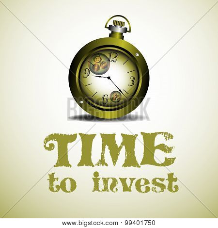 Abstract colorful background with an old watch and the text time to invest written bellow the watch poster