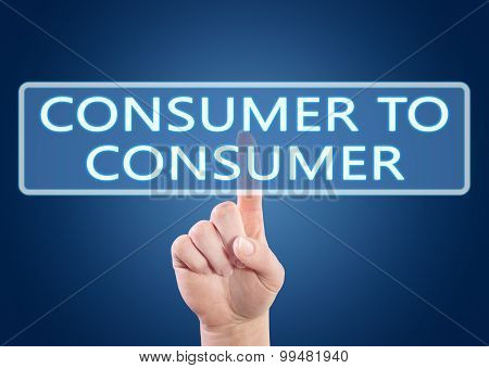 Consumer to Consumer - hand pressing button on interface with blue background. poster