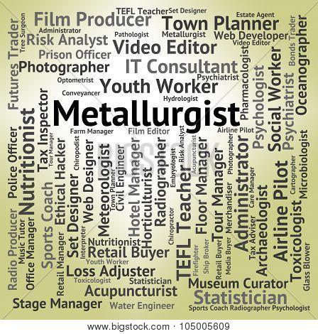 Metallurgist Job Represents Refiner Jobs And Employee