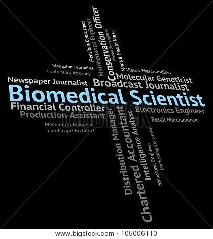 Biomedical Scientist Means Biomedicine Text And Recruitment