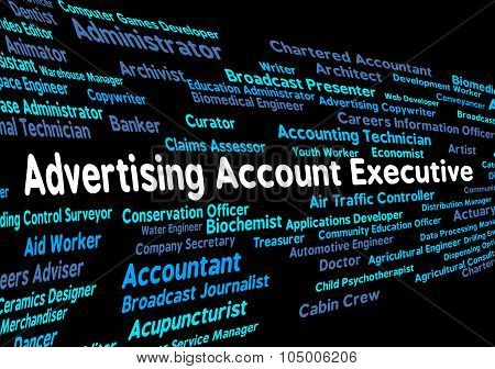 Advertising Account Executive Shows Senior Administrator And Ceo