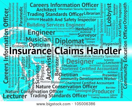 Insurance Claims Handler Means Contracts Contract And Financial