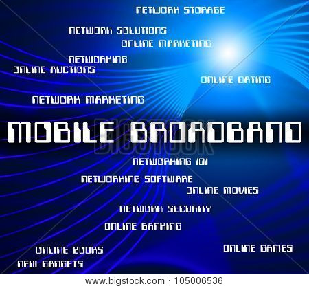 Mobile Broadband Represents World Wide Web And Computer