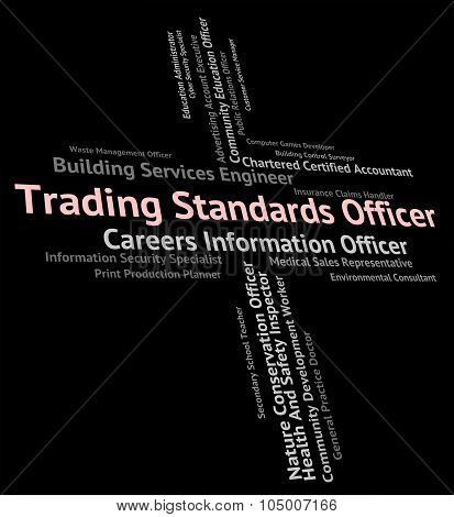 Trading Standards Officer Indicates Recruitment Trade And Hire