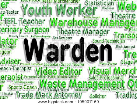 Warden Job Indicates Occupations Position And Steward