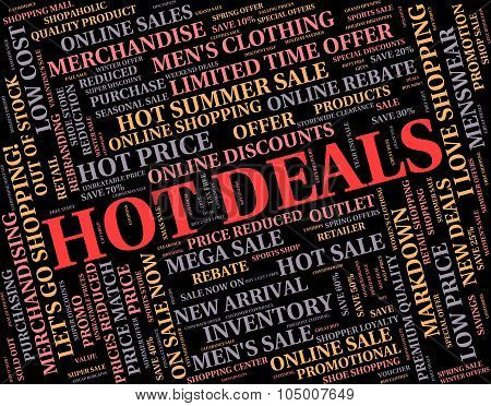 Hot Deals Means Number One And Agreement