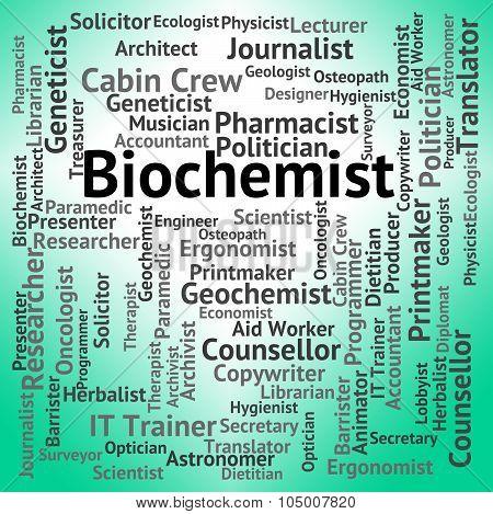 Biochemist Job Indicates Biological Science And Biochemists