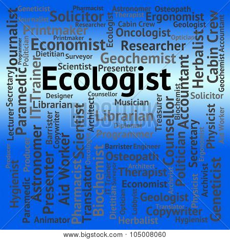Ecologist Job Indicates Hiring Ecology And Words