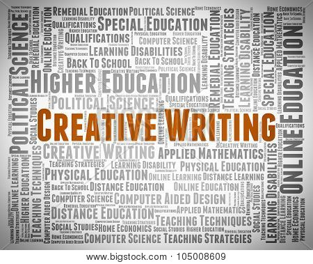 Creative Writing Shows Literary Work And Artistic