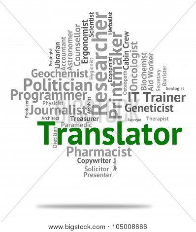 Translator Job Means Translates Decipherer And Word