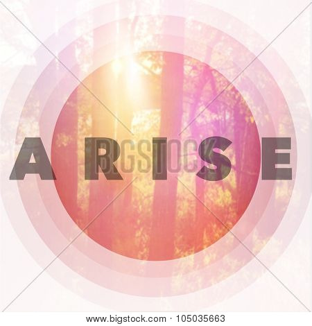Inspirational Typographic Quote - Arise