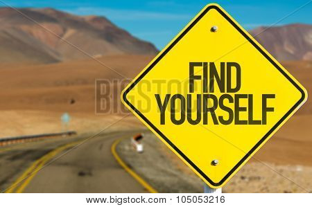 Find Yourself sign on desert road poster