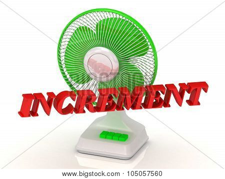 Increment- Green Fan Propeller And Bright Color Letters