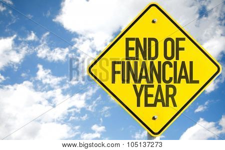 End of Financial Year sign with sky background