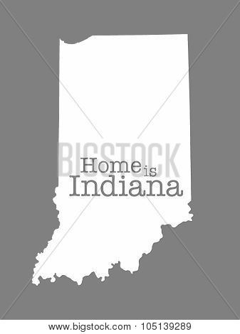 Home Is Indiana State Outline Illustration