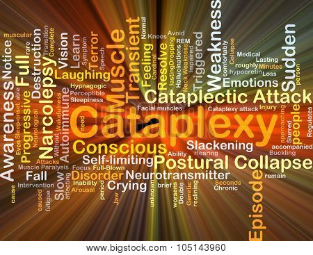 Background concept wordcloud illustration of cataplexy glowing light