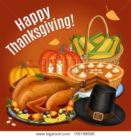 Thanksgiving dinner roast turkey on platter with garnish orange pumpkin pumpkin pie piligrim hat. Vector illustration poster