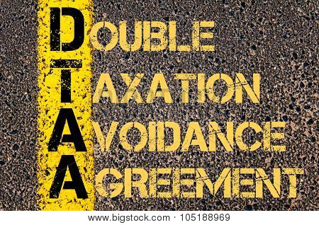 Business Acronym Dtaa As Double Taxation Avoidance Agreement