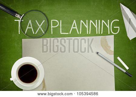Tax planning concept on blackboard