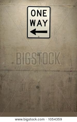 grey dirty concrete wall white sign 'one way' with arrow pointing right poster