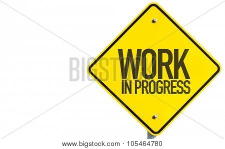 Work In Progress sign isolated on white background