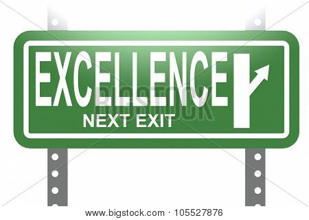 Excellence Green Sign Board Isolated