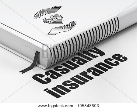 Insurance concept: book Heart And Palm, Casualty Insurance on white background
