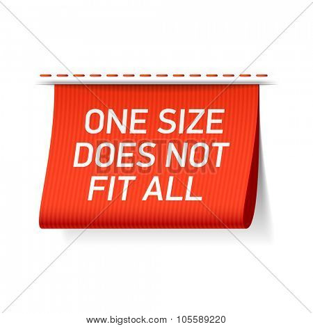 One size does not fit all label. Vector.