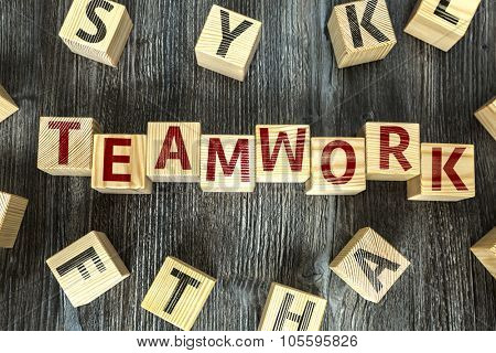 Wooden Blocks with the text: Teamwork