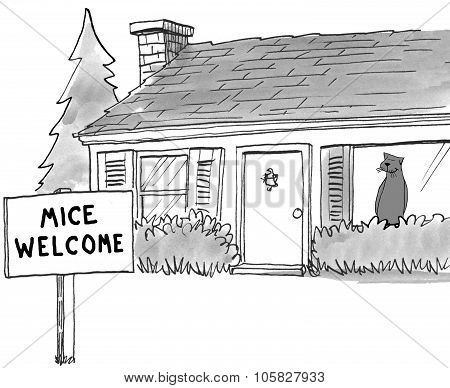 Cartoon showing cat in house and a sign in his front yard, 'Mice Welcome'. poster