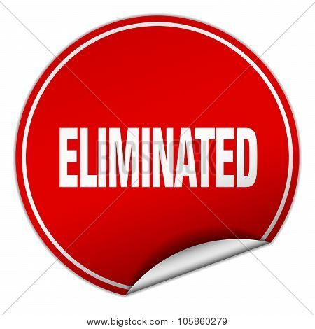 eliminated round red sticker isolated on white poster