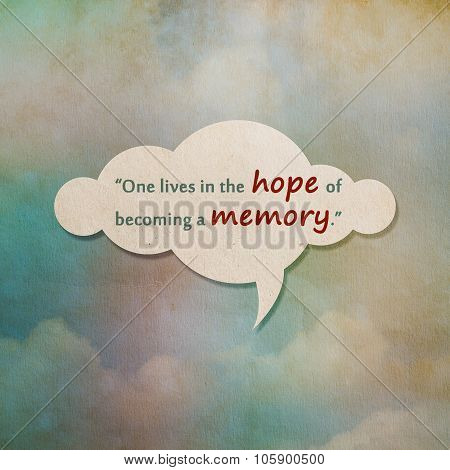 Meaningful Quote On Paper Cloud With Color On Old Paper Background