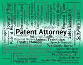 Patent Attorney Indicating Performing Right And Occupations poster