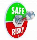 Safe Vs Risky toggle switch to illustrate reduction of liability and accidents and encourage secure or less dangerous behavior poster