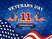Veterans Day Badge and Background With Wavy USA Flag Design. Vector illustration poster
