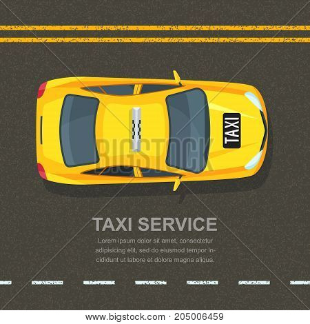 Taxi Service Concept. Vector Banner, Poster Or Flyer Background Template. Taxi Yellow Cab On Asphalt