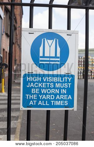 A sign on in the production company high visibility jacket must be worn on the gate