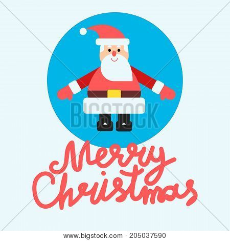 Vector illustration with santa claus at blue background in modern flat style. Card or banner design with hand lettering