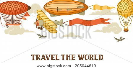 Travel banner with retro air transport. Vintage aerostat airship, blimp and plain in cloudy sky.